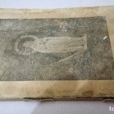 Libros antiguos: NUESTRA SEÑORA DE LOURDES-1922-JUAN OTAL ESCUELAS PIAS-ZARAGOZA. Lote 138835518