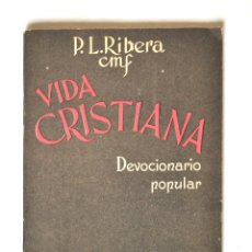 Libros antiguos: DEVOCIONARIO POPULAR - VIDA CRISTIANA. Lote 139357886