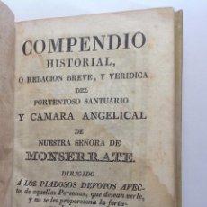 Libros antiguos: HISTORIA DE MONTSERRAT * CIRCA 1827 * GRABADOS EN MADERA. Lote 139651102