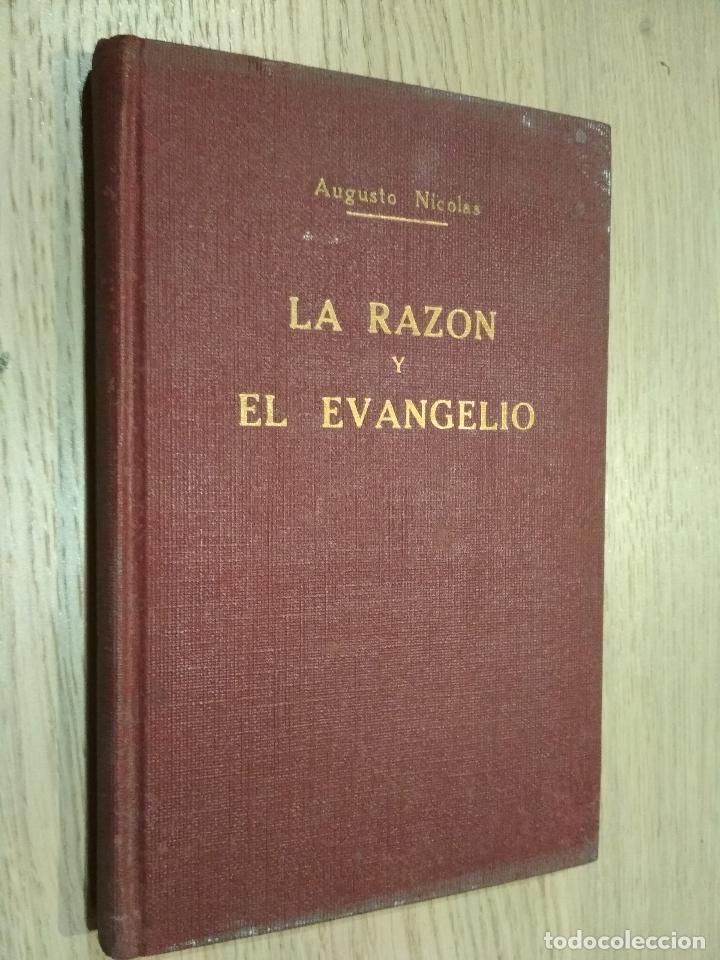 LA RAZON Y EL EVANGELIO / AUGUSTO NICOLAS (Libros Antiguos, Raros y Curiosos - Religión)