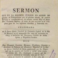 Libros antiguos: SERMON QUE EN LA SOLEMNE FUNCION EN ACCION DE GRACIAS AL TODOPODEROSO POR EL GLORIOSO TRIUNFO DE.... Lote 140132470