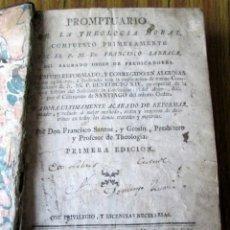 Libros antiguos: TEOLOGIA COMPUESTO PRIMERAMENTE - POR EL P. M. FR. FRANCISCO LARRAGA 1780. Lote 140470398