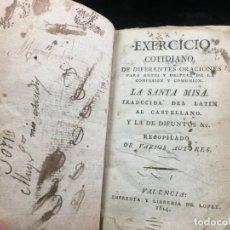 Libros antiguos: EXERCICIO COTIDIANO DIFERENTES ORACIONES LA SANTA MISA VALENCIA 1814 VARIOS AUTORES. PLENA PIEL. Lote 140530050