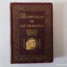 Libros antiguos: LIBRERIA GHOTICA. FLORECILLAS DE SAN FRANCISCO. 1926. FOLIO MENOR. EDICIÓN ILUSTRADA POR SEGRELLES. . Lote 140622034