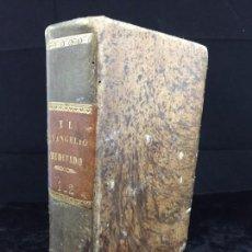 Libros antiguos: EL EVANGELIO MEDITADO 2 TOMOS EN UN VOLÚMEN 1860 JACINTO MARÍA BLANCO BUEN ESTADO. Lote 140683834