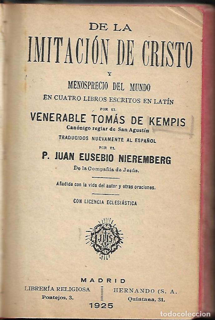 ANTIGUO LIBRO DE 1925 DE LA IMITACION DE CRISTO CONTIENE ALGUNA ESTAMPA ANTIGUA 650 PAGINAS (Libros Antiguos, Raros y Curiosos - Religión)