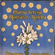 Libros antiguos: J. PUNTI I COLLELL : VIDA DE MARIA TERESA MONTALVO I NOVELLA (FOMENT DE PIETAT, 1933). Lote 141538506