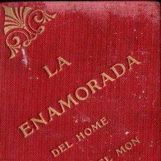 Libros antiguos: MARIA NOGUERA I VALERI : LA ENAMORADA DEL HOME MÉS HERMÓS DEL MÒN (MANRESA, 1911) AUTOBIOGRAFÍA. Lote 141808110