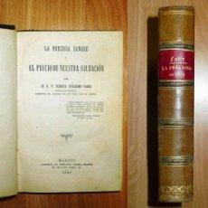 Libros antiguos: FABER, FEDERICO GUILLERMO. LA PRECIOSA SANGRE O EL PRECIO DE NUESTRA SALVACIÓN. Lote 141828906
