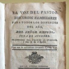Alte Bücher - RELIGION- LA VOZ DEL PASTOR- DEL SEÑOR REGUIS- CURA DE AUXERRE- MADRID 1.773 - 141917354