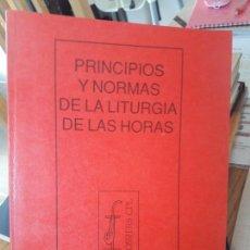 Libros antiguos: PRINCIPIOS Y NORMAS DE LA LITURGIA DE LAS HORAS. DOSSIERS CPL. . Lote 142036290