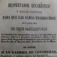 Libros antiguos: J G CONTRERAS DESPERTADOR EUCARISTICO Y DULCE CONVITE, MADRID 1850. Lote 142287926