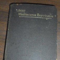 Libros antiguos: MEDITACIONES ESPIRITUALES. V.P. LUIS DE LA PUENTE. CIA . DE JESUS. P. FRANCISCO DE P. TOMO I. 1905.. Lote 142392214
