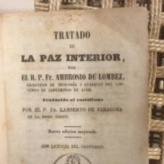 Alte Bücher - TRATADO DE LA PAZ INTERIOR, AMBROSIO DE LOBEZ, LAMBERTO DE ZARAGOZA, 1863 - 142580562