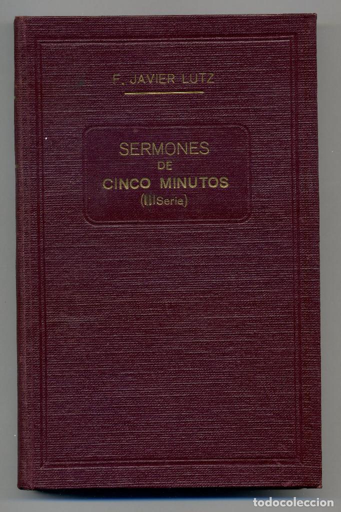 SERMONES DE CINCO MINUTOS - III SERIE (Libros Antiguos, Raros y Curiosos - Religión)