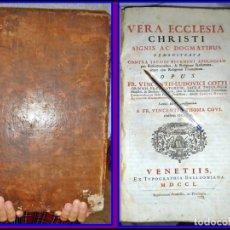 Libros antiguos: AÑO 1750: LIBRO DEL SIGLO XVIII IN FOLIO: 39 CM. VERA ECCLESIA CHRISTI. GOTTI. EN LATÍN.. Lote 143204450
