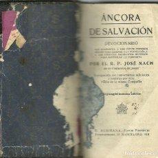 Libros antiguos: ANCORA DE SALVACIÓN - 1921. Lote 143298958