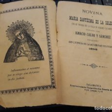 Libros antiguos: NOVENA A MARIA SANTISIMA DE LA SOLEDAD, MUY ANTIGUA AÑO 1898, 27 PAGINAS. Lote 143392834
