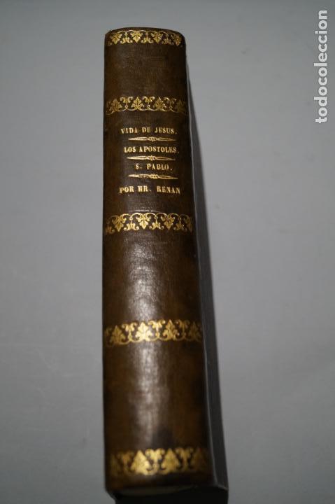 VIDA DE JESUS, LOS APOSTOLES Y SAN PABLO. ERNESTO RENAN. 1869 (Libros Antiguos, Raros y Curiosos - Religión)