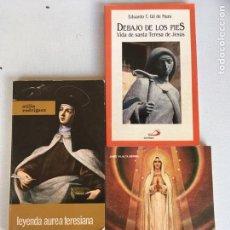 Libri antichi: TRES LIBROS DE SANTA TERESA,FATIMA,Y LEYENDA AUREA TERESIANA. Lote 143841850