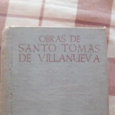Libros antiguos: OBRAS DE SANTO TOMAS DE VILLANUEVA, AÑO 1952 ED. B.A.C.. Lote 143998118