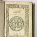 Libros antiguos: OFFICIUM BEATAE MARIAE VIRGINIS, NUPER REFORMATUM, & PII V. PONT. MAX... 1575. GRABADOS. Lote 142425045