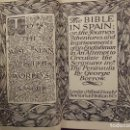 Libros antiguos: THE BIBLE IN SPAIN - GEORGE BORROW - DENT & SONS LONDON 1920. Lote 144026474