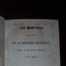 Old books - Los Mártires o El Triunfo de la Religión Cristiana - F.A. de Chateaubriand - 2 tomos - 1847 - 144409522