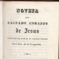Libros antiguos: CARLOS BORGO: NOVENA DEL SAGRADO CORAZÓN DE JESÚS. SEVILLA 1840. MEDITACIONES DEL CORAZÓN DE MARÍA. Lote 144542338