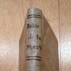 Libros antiguos: LIBRO DE 1711, RELOX DE LA MUERTE.. Lote 145022844
