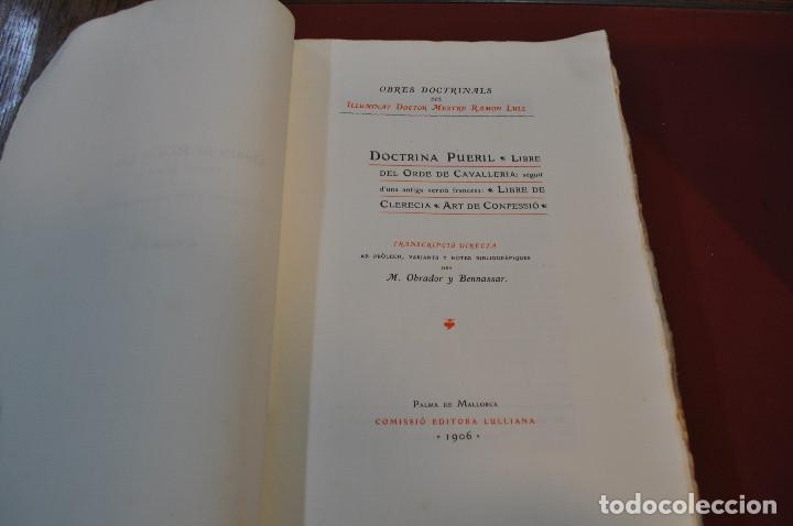 Libros antiguos: Obres doctrinals del illuminat doctor mestre Ramon Lull - Edició original volum I - llull - aclm - Foto 3 - 145115646