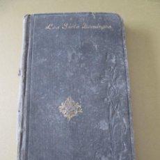 Libros antiguos: LIBRO LOS SIETE DOMINGOS TAPA DURA CON GRABADO MODERNISTA ART NOUVEAU. Lote 145130082