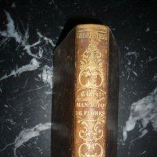 Libros antiguos: NUEVO MANOJITO DE FLORES O SEA RECOPILACION DE DOCTRINAS ANTONIO CLARET 1859 BARCELONA . Lote 145355746