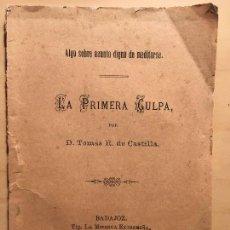 Libros antiguos: LA PRIMERA CULPA POR D.TOMAS R.DE CASTILLA 1883. Lote 145435606