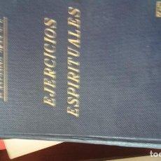 Libros antiguos: P. ANTONIO ORAÁ - LOS EJERCICIOS ESPIRITUALES. Lote 145556402