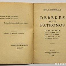 Libros antiguos: DEBERES DE LOS PATRONOS. CONFERENCIA... - LABURU, PADRE. - MADRID, 1934.. Lote 145671704