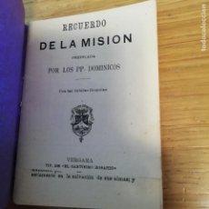 Libros antiguos: RECUERDO DE LA MISIÓN PREDICADA POR LOS PP DOMINICOS. VERGARA, GUIPÚZCOA. Lote 145891310