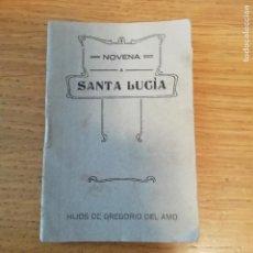 Libros antiguos: NOVENA A SANTA LUCÍA. 1923. Lote 145891486