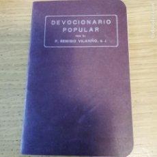 Libros antiguos: DEVOCIONARIO POPULAR. REMIGIO VILARIÑO. EDITADO EN BILBAO. Lote 145891890