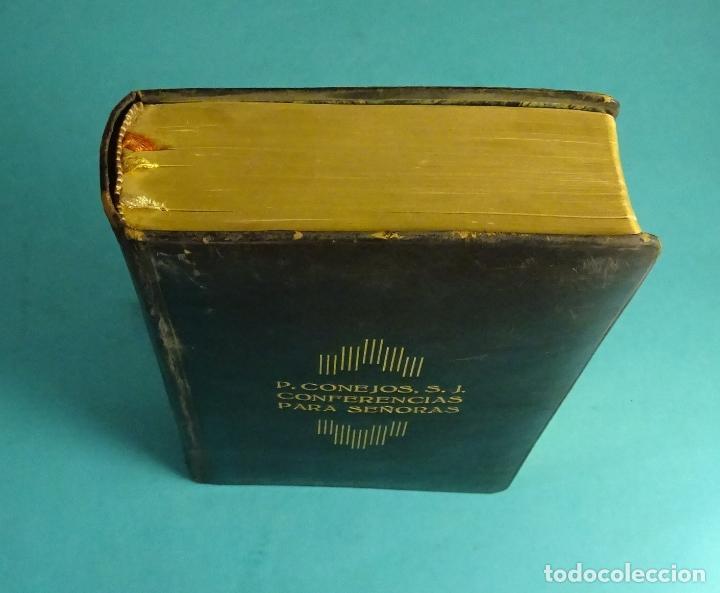 Libros antiguos: CONFERENCIAS PARA SEÑORAS. P. CONEJOS, S.J. EDITORIAL VOLUNTAD. MAR, 17 VALENCIA - Foto 3 - 146042618