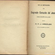 Libros antiguos: IMITACIÓN SAGRADO CORAZÓN DE JESÚS - 1930 *** ENVÍO CERTIFICADO GRATIS ***. Lote 146269506