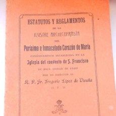 Libros antiguos: ESTATUTOS Y REGLAMENTOS DE LA ILUSTRE ARCHICOFRADIA DEL PURISIMO E INMACULADO CORAZÓN DE MARÍA CÁDIZ. Lote 146310430
