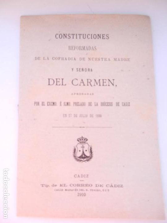 CONSTITUCIONES REFORMADAS DE LA C. DE NTRA. MADRE Y SRA. DEL CARMEN - TIP. EL CORREO DE CÁDIZ 1910. (Libros Antiguos, Raros y Curiosos - Religión)