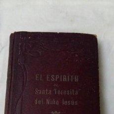 Libros antiguos: EL ESPÍRITU DE SANTA TERESÍTA DEL NIÑO JESÚS. Lote 146417862