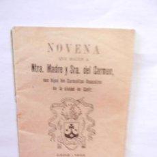 Libros antiguos: NOVENA A NTRA. MADRE Y SRA. DEL CARMEN - IMPRENTA SAN JOSÉ CÁDIZ 1928.. Lote 146558170