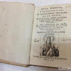Libros antiguos: REGLA PRIMITIVA Y CONSTITUCIONES DE LOS RELIGIOSOS DESCALZOS ,AÑO 1788. Lote 146783666