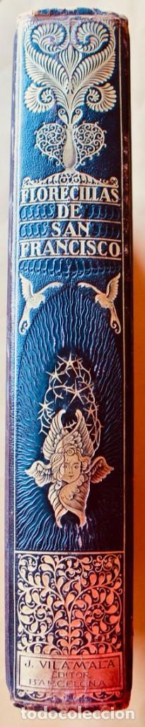 Libros antiguos: FLORECILLAS DE SAN FRANCISCO DE ASÍS. ILUSTR. JOSÉ SEGRELLES. 1923. - Foto 3 - 146885062