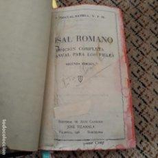 Libros antiguos: MISAL ROMANO. EDICION COMPLETA. PARA LOS FIELES. . Lote 163972356