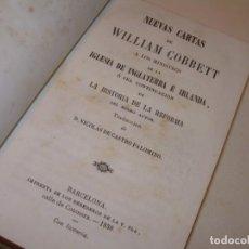 Libros antiguos: LIBRO TAPAS DE PIEL... CARTAS DE WILLIAM COBBETT..HISTORIA DE LA REFORMA..INGLATERRA - IRLANDA. . Lote 147193130