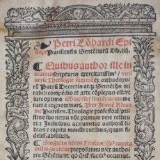 Libros antiguos: AÑO 1540 - GÓTICO POST INCUNABLE - SENTENCIAS DE PEDRO LOMBARDO - LETRA GÓTICA - GRABADOS. Lote 147412966